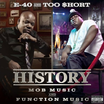 """Tracklist Revealed For E-40 & Too Short's """"History: Mob Music & Function Music"""""""