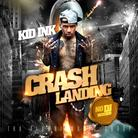 Kid Ink - Crash Landing [No DJ] [Deluxe Version]
