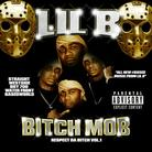 Lil B - Bitch Mob Respect Da Bitch Vol. 1