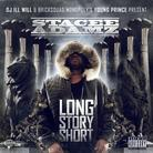 Long Story Short (Hosted by DJ ill Will)