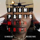 Precious Paris - From Paris With Love