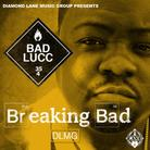 Bad Lucc - Breaking Bad