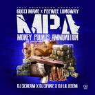 Gucci Mane & Peewee Longway - Money Pounds Ammunition