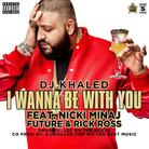 I Wanna Be With You (CDQ/Dirty)