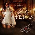 Lipstick & Pistols (Hosted by DJ ill Will)
