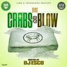 Test - Crabs And Blow (Hosted By DJ Esco)