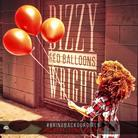 Dizzy Wright - Red Balloons