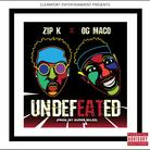 Zip K - Undefeated Feat. OG Maco