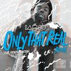 Only That Real (Remix)