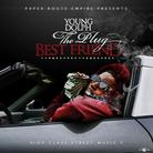 Young Dolph - High Class Street Music 5 (The Plug Best Friend)