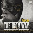 The Iron Way (Hosted By DJ Drama)