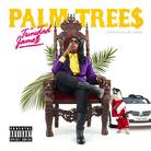 Trinidad James - Palm Trees