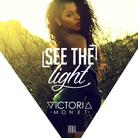 Victoria Monet - See The Light