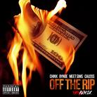 Off The Rip (Remix)