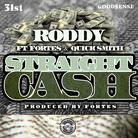 Young Roddy - Straight Cash Feat. Fortes & Quick Smith
