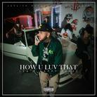 Le$ - How U Luv That