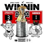 Sauce Twinz & Meek Mill - Winnin