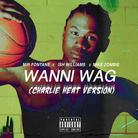 Wanni Wag (Charlie Heat Version)