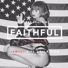 Faithful (Bay Remix)