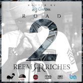 Reem Riches - Road 2 Reem Riches (Hosted by DJ Carisma)