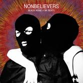Black Noi$e & BK Beats - Nonbelievers