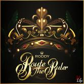 Young Roddy - Route The Ruler