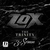The Lox - The Trinity: 3rd Sermon