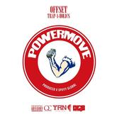 Offset - Power Moves