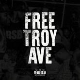 Troy Ave - Free Troy Ave