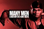 Many Men: A History Of G-Unit Beefs