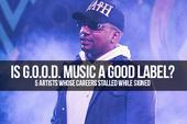 Is G.O.O.D. Music A Good Label? 5 Artists Whose Careers Stalled While Signed