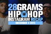 28 Grams: Hip Hop Instagram Recap (Nov 28-Dec 4)
