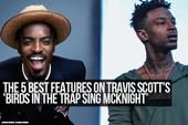 "The 5 Best Features On Travis Scott's ""Birds In The Trap Sing McKnight"""