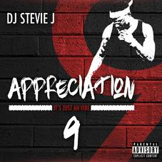 DJ Stevie J - Appreciation 9 Feat. Various Artists