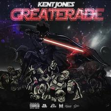 Kent Jones - Greaterade