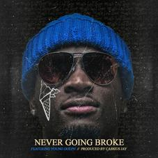 Ralo - Never Going Broke Feat. Young Dolph (Prod. By Cassius Jay)