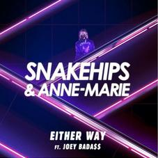 Snakehips - Either Way Feat. Joey Bada$$ & Anne-Marie