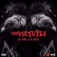 Lil Durk & Lil Reese - Supa Vultures [EP Stream]