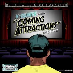 Coming Attractions (Hosted by DJ ill Will & DJ Rockstar)