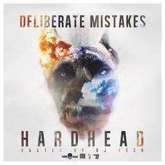 Deliberate Mistakes (Hosted by DJ Tech)