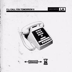 I'll Call You Tomorrow 2 [Album Stream]