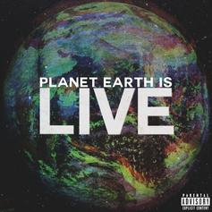 Planet Earth Is Live