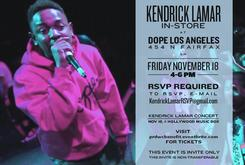 Come See Kendrick Lamar at the DOPE LA In-Store Signing