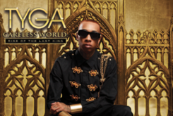 "Tracklist Revealed For Tyga ""Careless World: Rise Of The Last King"""