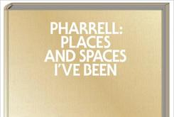 """Pharrell Williams' Reveals Book Cover For """"Pharrell: Places and Spaces I've Been"""""""
