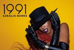 "Azealia Banks Reveals Cover Art & Tracklist For ""1991"" EP"