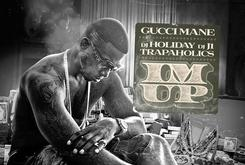 "Gucci Mane Reveals Artwork For ""I'm Up"""