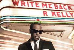 "Tracklist Revealed For R. Kelly's ""Write Me Back"""