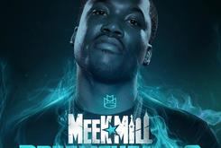 "Meek Mill Announces ""Dreamchasers"" Tour"