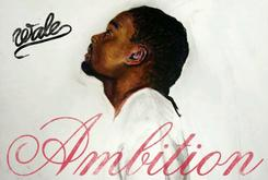 "Wale's ""Ambition"" Goes Gold"